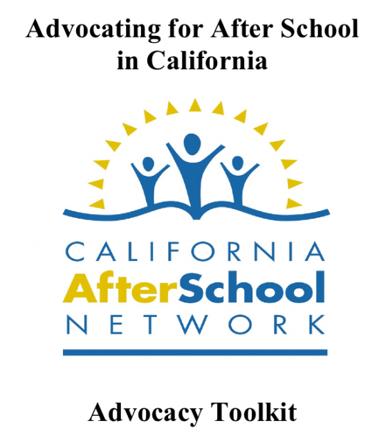 CA Afterschool Network Advocacy Toolkit - AfterSchool Network