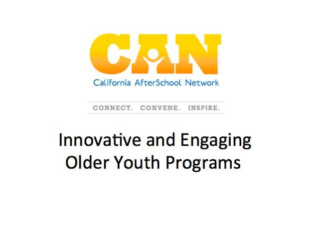 Innovative and Engaging Older Youth Programming
