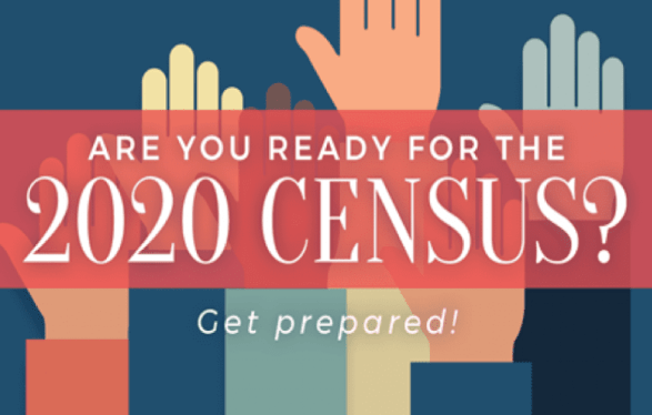 Are you ready for the 2020 Census? Get prepared.