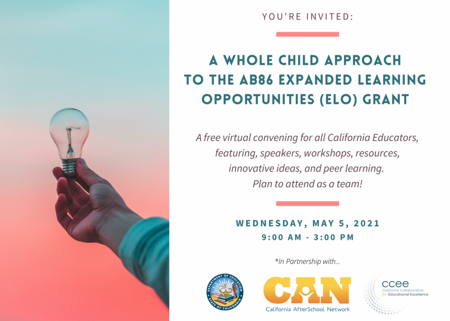 A Whole Child Approach to the Expanded Learning Opportunities Grant Convening Flyer