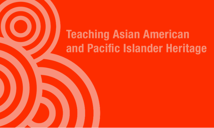 Teaching Asian American and Pacific Islander Heritage