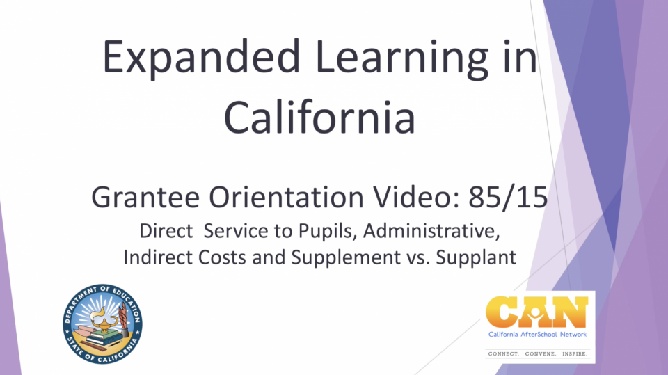 Expanded Learning in California video title with CDE and CAN logo